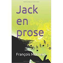 JACK EN PROSE