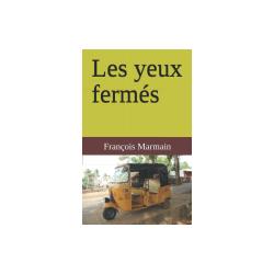LES YEUX FERMÉS